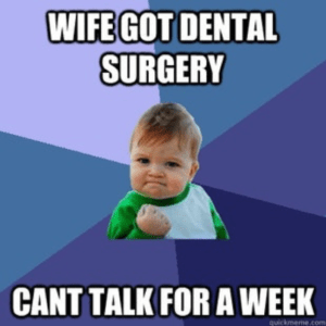 dental surgery meme